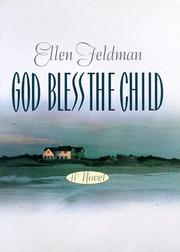 GOD BLESS THE CHILD by Ellen Feldman