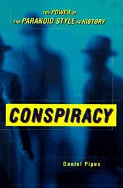 CONSPIRACY by Daniel Pipes