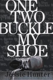 ONE, TWO, BUCKLE MY SHOE by Jessie Hunter