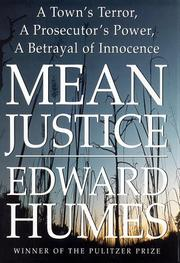 MEAN JUSTICE by Edward Humes