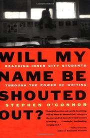 WILL MY NAME BE SHOUTED OUT? by Stephen O'Connor