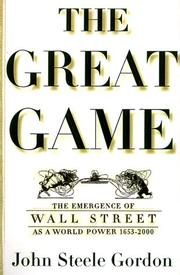 THE GREAT GAME by John Steele Gordon
