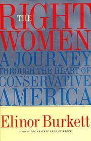 THE RIGHT WOMEN by Elinor Burkett