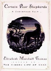 CERTAIN POOR SHEPHERDS by Elizabeth Marshall Thomas
