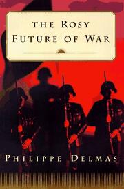 Book Cover for THE ROSY FUTURE OF WAR