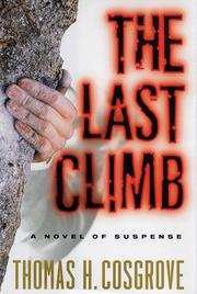 THE LAST CLIMB by Thomas H. Cosgrove