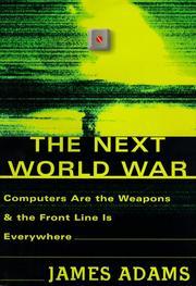 THE NEXT WORLD WAR by James Adams