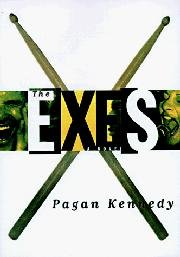 THE EXES by Pagan Kennedy