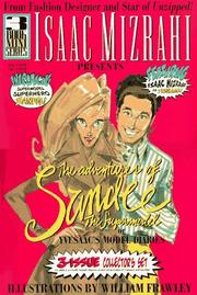 ISAAC MIZRAHI PRESENTS THE ADVENTURES OF SANDEE THE SUPERMODEL by Isaac Mizrahi