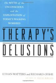 THERAPY'S DELUSIONS by Ethan Watters