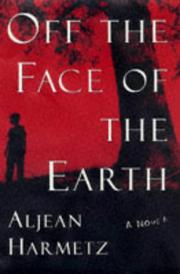 OFF THE FACE OF THE EARTH by Aljean Harmetz