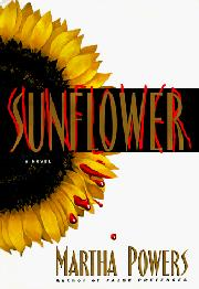 SUNFLOWER by Martha Powers