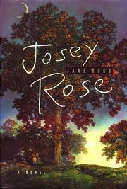 JOSEY ROSE by Jane Wood