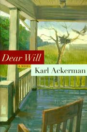 DEAR WILL by Karl Ackerman