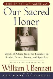 SACRED HONOR by William J. Bennett