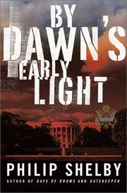 BY DAWN'S EARLY LIGHT by Philip Shelby