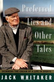 PREFERRED LIES AND OTHER TALES by Jack Whitaker