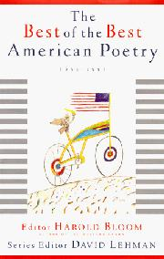 THE BEST OF THE BEST AMERICAN POETRY, 1988-1997 by Harold Bloom