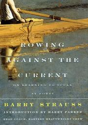 ROWING AGAINST THE CURRENT by Barry S. Strauss