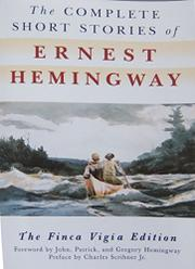 Cover art for THE COMPLETE SHORT STORIES OF ERNEST HEMINGWAY
