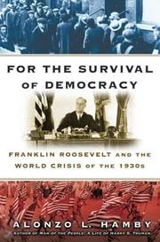FOR THE SURVIVAL OF DEMOCRACY by Alonzo L. Hamby