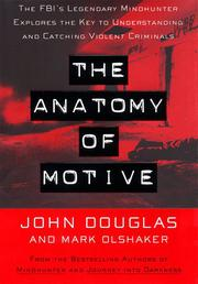THE ANATOMY OF MOTIVE by John Douglas