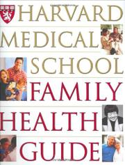 Cover art for THE HARVARD MEDICAL SCHOOL FAMILY HEALTH GUIDE