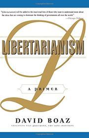 LIBERTARIANISM: A Primer by David Boaz