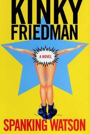 SPANKING WATSON by Kinky Friedman