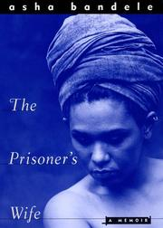 THE PRISONER'S WIFE by Asha Bandele