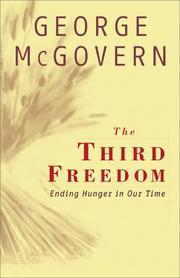 THE THIRD FREEDOM by George McGovern