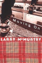 MOVING ON by Larry McMurtry