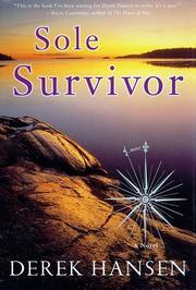 SOLE SURVIVOR by Derek Hansen