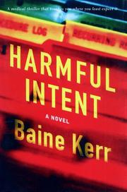 HARMFUL INTENT by Baine Kerr
