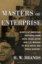 MASTERS OF ENTERPRISE by H.W. Brands