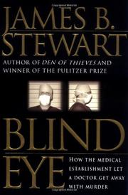 BLIND EYE by James B. Stewart