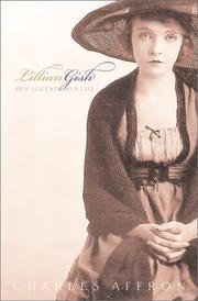 LILLIAN GISH by Charles Affron