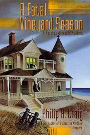 A FATAL VINEYARD SEASON by Philip R. Craig