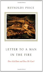 LETTER TO A MAN IN THE FIRE by Reynolds Price