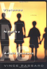 VIOLENCE, NUDITY, ADULT CONTENT by Vince Passaro