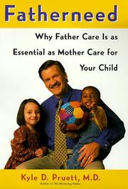 FATHERNEED by Kyle D. Pruett