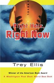"""RIGHT HERE, RIGHT NOW"" by Trey Ellis"