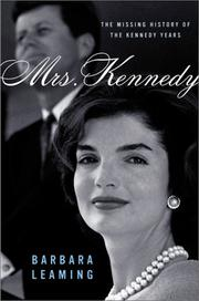 MRS. KENNEDY by Barbara Leaming