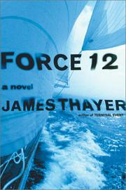 FORCE 12 by James Thayer