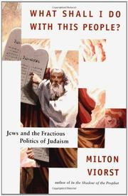 WHAT SHALL I DO WITH THIS PEOPLE? by Milton Viorst