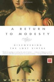 A RETURN TO MODESTY: Discovering the Lost Virtue by Wendy Shalit