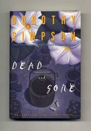 DEAD AND GONE by Dorothy Simpson