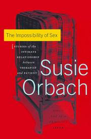 THE IMPOSSIBILITY OF SEX by Susie Orbach