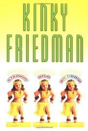 STEPPIN' ON A RAINBOW by Kinky Friedman