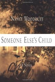 SOMEONE ELSE'S CHILD by Nancy Woodruff